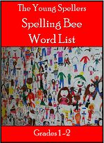 Young Spellers Spelling Bee Word List: Perfect for first and second grade spelling bees! Hard Spelling Bee Words, Spelling Bee Games, Spelling Bee Word List, 4th Grade Spelling Words, Spelling Word Practice, Spelling Homework, Spelling Worksheets, English Writing, English Grammar