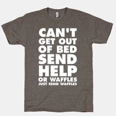 Send waffles. Or pizza rolls.