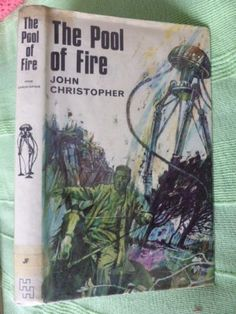 John-Christopher-THE-POOL-OF-FIRE-tripods-trilogy-1968-hamilton-hbk-1st-edition