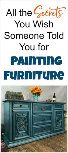 If you are just starting to paint furniture or want to know how to paint furniture, here are a few tips and secrets to furniture painting that will help you along the way. Whether you are chalk painting furniture and looking for the best furniture paint, or just need a few pointers let me help you. If you prefer hand painted furniture or spray painting furniture these are for you. #paintedfurniture #paintingfurniture #howtopaintfurniture