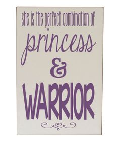 Perfect combination of princess and warrior