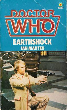 DOCTOR WHO EARTHSHOCK by IAN MARTER ~