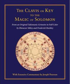 Clavis or Key to the Magic of Solomon by Sibley & Hockley (Hard Cover)
