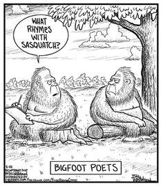 Roses are red, sasquatch is furry, poems are hard #DesperatelySeekingSasquatch