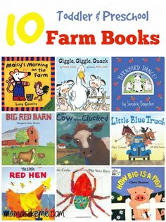 10 Farm Books for Toddlers & Preschoolers! Great for a preschool unit or just fun ones to look for at the library!