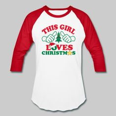 This Girl Loves Christmas - baseball style teacher t-shirt