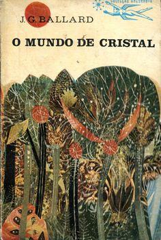 Colecção Argonauta: nº 115 - O Mundo de Cristal - Lima de Freitas