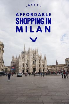Souvenirs and affordable unique shopping in Milan Italy. What to buy and where to shop, my guide to the best.