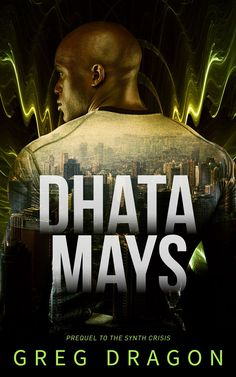 """Read """"Dhata Mays"""" by Greg Dragon available from Rakuten Kobo. After a devastating war forced humans to rel. Vampire Stories, Science Fiction Books, First Contact, Free Reading, Free Books, The Magicians, Book Lovers, Thriller, This Book"""