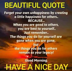 Wise and beautiful words! Positive Good Night Quotes, Good Morning Beautiful Quotes, Happy Morning Quotes, Good Morning Prayer, Good Day Quotes, Good Morning Funny, Morning Thoughts, Good Morning Inspirational Quotes, Morning Greetings Quotes