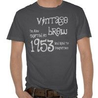 60th Birthday Gift 1953 Vintage Brew Red G203 Tee Shirts from Zazzle.com. #tees #tshirt #sweatshirt #hoodie #longsleeve #shortsleeve #60th #1953 #customize #birthday