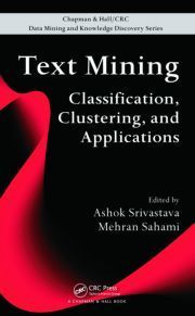 Mehran Sahami Ashok Srivastava Nasa Published A Book Entitled Text Mining Classification Clustering And Applica Science Text Text Analysis Data Science