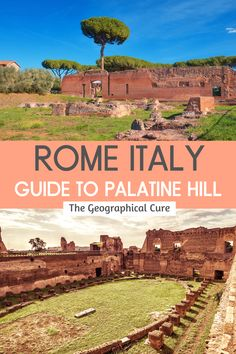 Italy Travel Tips, Rome Travel, Travel Guide, Romantic Italy, Romantic Places, Things To Do In Italy, Places In Italy, Rome Itinerary, Palatine Hill