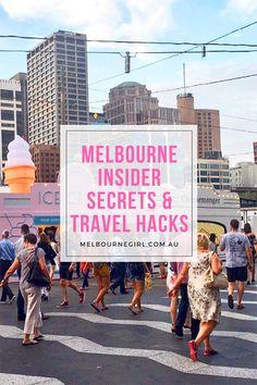 Melbourne Insider Secrets and Travel Hacks