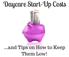 This is the ultimate guide on what start-up costs you can expect when starting a home daycare, plus tips on how to keep initial costs low!