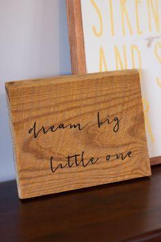 Dream big litle one. Nursery wood sign by AllAboutMeatloaf on Etsy #nurserysign #nurseryart #rusticnursery
