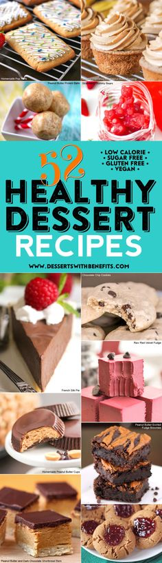 Do you want to eat healthy, but is your sweet tooth standing in the way? These 52 decadent and delicious Healthy Dessert Recipes will save you!