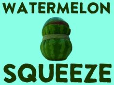 GroupGames-Watermelon Squeeze