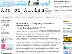 It's official.  According to a press release, today April 22nd, Moleculera Lab's website will be live, to start sharing information about testing for Pandas/Pans. I have been writing about PANDAS and PANS for the past few years as they seem related to Autism, and for many of our children, much suffering.