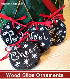 Chalkboard Paint Wood Slice Christmas Ornaments Across the Blvd