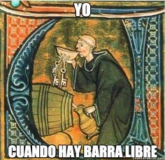 Cuando hay barra libre: Versión Edad Media        Gracias a http://www.cuantocabron.com/   Si quieres leer la noticia completa visita: http://www.estoy-aburrido.com/cuando-hay-barra-libre-version-edad-media/