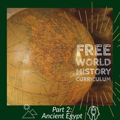 free world history curriculum - Part 2 Ancient Egypt
