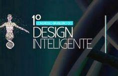 1° Congresso Brasileiro de Design Inteligente realiza encontro científico histórico