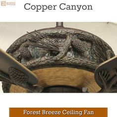 Our popular Copper Canyon Forest Breeze Outdoor Ceiling Fan - Kiva Select. Cabin Lighting, Outdoor Ceiling Fans, Lodge Decor, Breeze, Copper, Carving, Lights, Wood Carvings, Sculpting