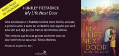 "News: Editora Valentina publicará o Young Adult ""My Life Next Door"", de Huntley Fatzpatrick"