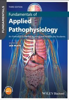 Fundamentals Of Applied Pathophysiology An Essential Guide For Nursing And Healthcare Students