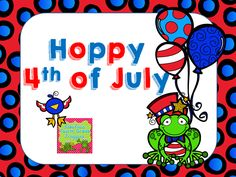 Fabulous 4th Grade Froggies: Hoppy 4th of July Giveaway!