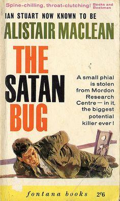 I love pulp fiction The Satan Bug [Alistair Maclean] 1
