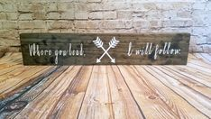 Gilmore Girls Where You Lead Long Wood Sign by StarCrossedDecor Diy Painting, Painting On Wood, Gilmore Girls Gifts, Girl Sign, Painted Wood Signs, Led Signs, White Vinyl, Girl Gifts, Diy Crafts