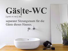 Gäste WC - separater Sitzungsraum für die Gäste dieses Hauses. Lustiges Wandtattoo für Klo und Toilettentür :)