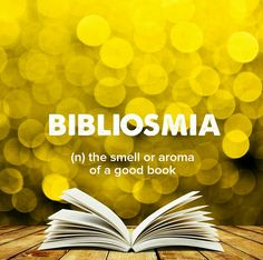 One of my favorite smells. . . . . . #devonstrang #wordoftheday #wotd #word #words #wordporn #dictionary #language #definition #bibliosmia #smell #scent #aroma #inhale #good #book #books #lovebooks #read #reading