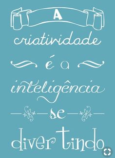 """""""Creativity is intelligence having fun"""" Motivational Phrases, Inspirational Quotes, More Than Words, Inspire Me, Wise Words, Quotations, Wisdom, Positivity, Thoughts"""