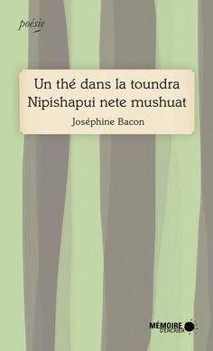 Un thé dans la toundra / Joséphine Bacon (disponible en numérique)