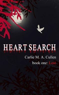 Heartsearch: Lost, Book I by Carlie M A Cullen - fundinmentalfundinmental
