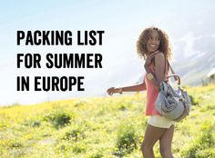 Packing list & tips for summer in Europe.