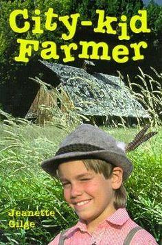 City-Kid Farmer by Jeanette Gilge