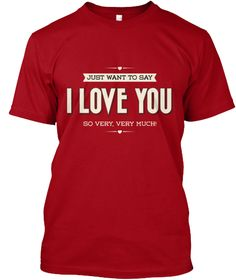 Valentine T Shirt  Limited Edition! Deep Red T-Shirt Front