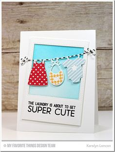 Welcome, Baby Stamp Set, Bundle of Baby Clothes Die-namics, Inside & Out Stitched Rectangle STAX Die-namics, Inside & Out Stitched Square STAX  Die-namics - Karolyn Loncon  #mftstamps