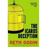 The Icarus Deception Book - By Seth Godin