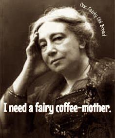 ...coffee!