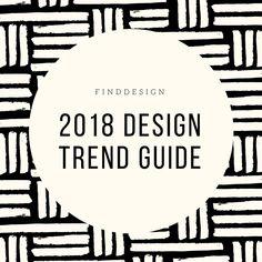 2018 Design Trend Guide