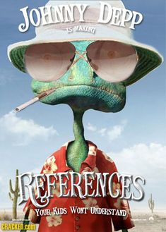 Every animated movie is made out of references kids may or may not get. Movie Titles, Movie Quotes, Cool Posters, Film Posters, Rango Movie, F Movies, Memes, About Time Movie, Johnny Depp