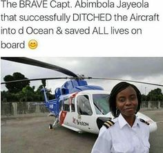 Women who Inspires! Abimbola Jayeola  Nigeria's first female helicopter pilot   Amazing! It has finally been proven that what a man can do or try to do a woman can do better and faster too. It takes the courage of a woman to make second split decisions withot fear yet not knowing what the outcome may be read the story of a Nigerian pilot Abimbola who has proven that with determination and guts a woman can also rule the skies.In a world where evil is far easier to remember than good Abimbola…