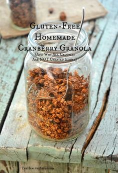 Gluten-Free, Paleo Homemade Cranberry Granola {And Why All Calories Are NOT Created Equal}