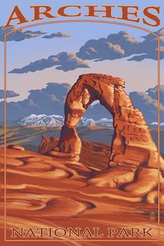Arches National Park, Utah - Delicate Arch - Lantern Press Poster