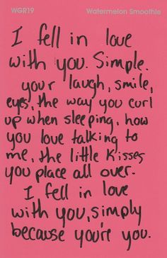 Why I fell in love with you. <3